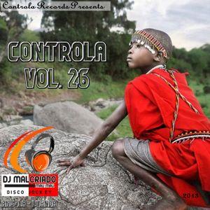 Controla Vol. 26 - Dj. Malcriado