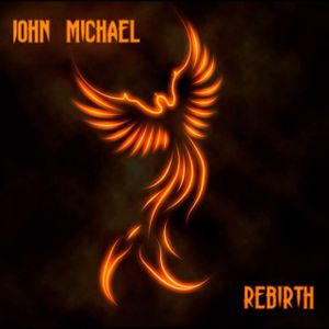 John Michael - Rebirth