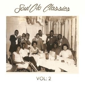 Soul Glo Classics Vol. 2