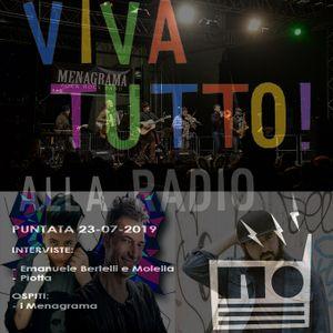 Viva Tutto! (Alla Radio)_Puntata del 23-07-2019_Mollella, Bertelli, Piotta, Menagrama