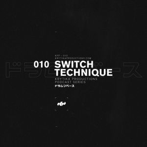 KRYTIKA Productions Podcast 010 | Switch Technique