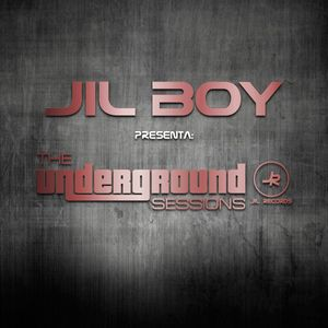 Jil Boy presents. The Underground Sessions Vol. 13