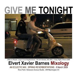 """Give Me Tonight"" Eclectic Mix (8 March 2009)"