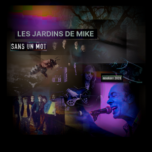 LES JARDINS DE MIKE : SANS UN MOT 25 NOVEMBRE 2020
