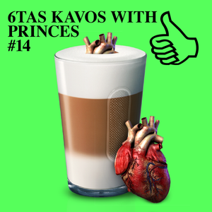 6TAS KAVOS WITH PRINCES  #14