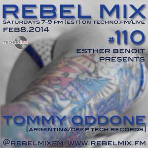 Rebel Mix #110 - ft Tommy Oddone & Esther Benoit - Feb8.2014