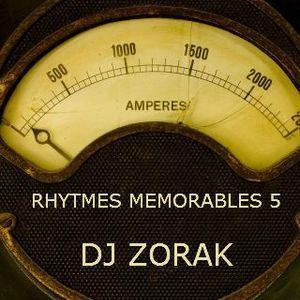 DJ ZORAK - RHYTMES MEMORABLES 5