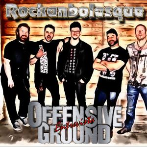 Rockanbolesque Entrevista Offensive Ground