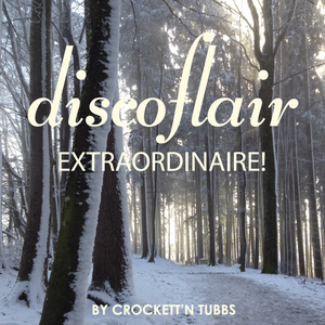 Discoflair Extraordinaire December 2014