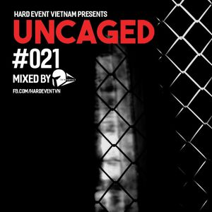 Uncaged Podcast #021 by Tunnernaut