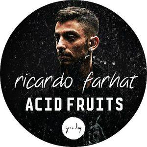 ricardo farhat - zero day presents acid fruits #2 [10.15]