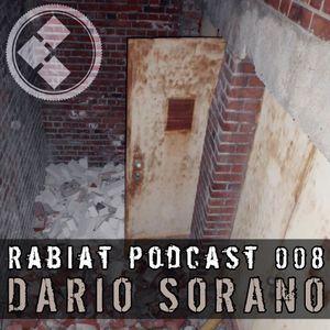 [RP008] Rabiat Podcast 008 mixed by Dario Sorano
