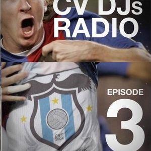 CVDJs Radio Episode 3