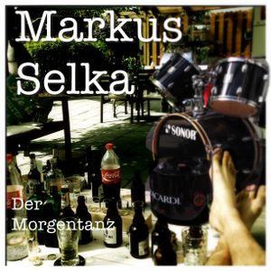 Markus Selka- der Morgentanz (  Edition 1)