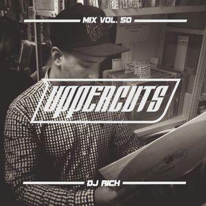 DJ Rich - Uppercuts Mix Vol. 50