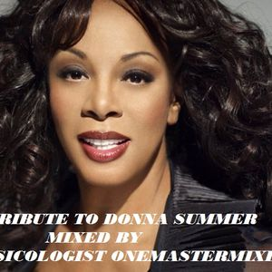 Tribute to Donna Summers by Musicologist OneMasterMixer