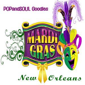 POPandSOUL Goodies #017: Mardi Gras