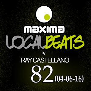Maxima Local Beats by Ray Castellano 82 (04-06-2016)