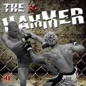 The Hammer MMA Radio - Episode 40