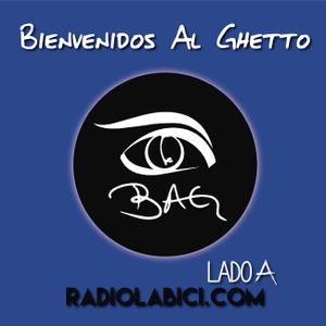 Bienvenidos al ghetto 12 - 07 - 2016 en Radio La Bici