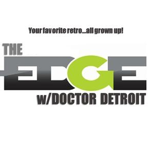 THE EDGE EPISODE 012: Your favorite retro...all grown up!