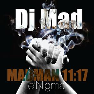 Mad Man 11:17 e'Nigma