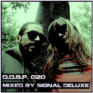 Digital Delight Barcelona Podcast 020 (Mixed by Signal Deluxe)