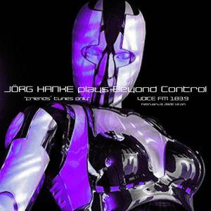 "JÖRG HANKE plays BEYOND CONTROL ""friends' tunes only"" #5"