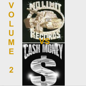 No Limit Vs Cash Money - Vol 2