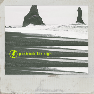 Postrock for Sigh
