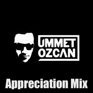 The Ummet Ozcan Appreciation Mix