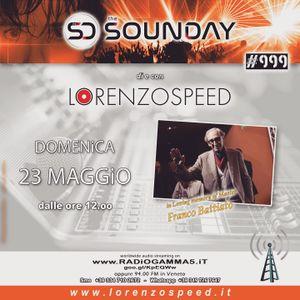 LORENZOSPEED* presents THE SOUNDAY Radio Show Domenica 23 Maggio 2021 in Loving memory of F B4tt14t0