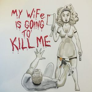 My Wife is Going to Kill Me - Episode 1