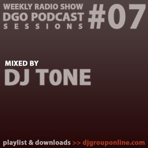 DGO Podcast 07 - DJ T0NE
