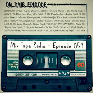 Mix Tape Radio   EPISODE 054
