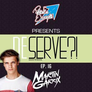 DESERVE Show #016 - Martin Garrix