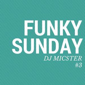 Funky Sunday #3