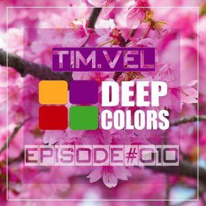 TIM.VEL - DEEP COLOR'S Podcast#010