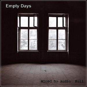 Empty Days Mixed by Audio::Bull