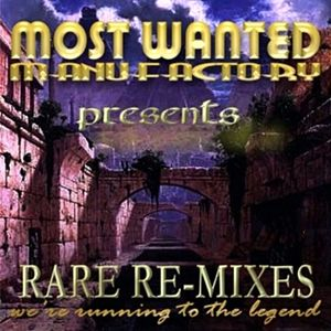 Most Wanted - Rare Re-Mixes