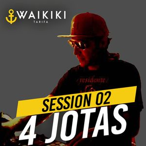 Waikiki Sessions #2  4 Jotas