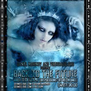 Daniel Marinov - Back To The Future 008 @ Vibes Radio Station 04 July 2011