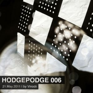 HodgePodge 006 - 21.May.2011