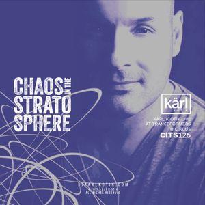 dj karl k-otik - chaos in the stratosphere episode 126 - dj kärl k-otik live at tranceformers otc @