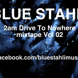 2am Drive To Nowhere mixtape Vol. 02