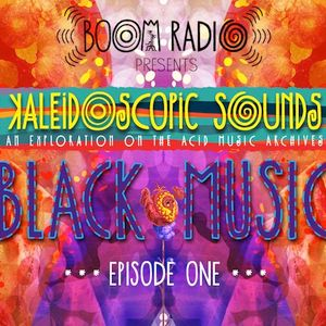 Boom Festival - Kaleidoscopic Sounds - Episode 1 : Black Music