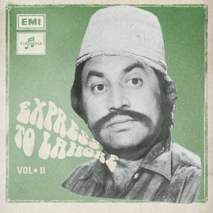 Various Artists – Express To Lahore vol II: Instrumental Trip