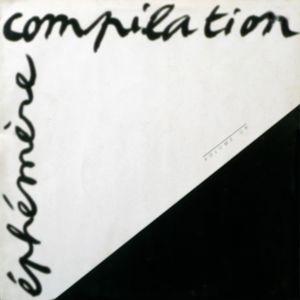 Montage de diffusion pour la Compilation Éphémère Volume Un - 1983