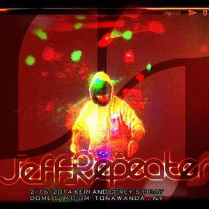 JeffRepeater live at Dome Stadium Tonawanda, NY 2/15/2014