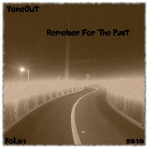 VoneOut - Remember For The Past 2010 [Drift's EPs]